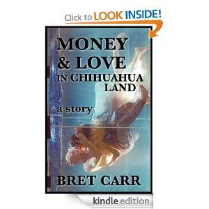 Money Love In Chihuahua Land Bre Carr  Kindle Sore