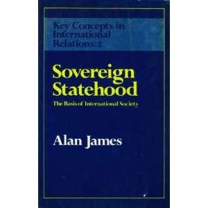 Sovereign Statehood Basis of International Society (Key