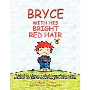 with His Bright Red Hair (9781450031554): Susana M. Johnson: Books