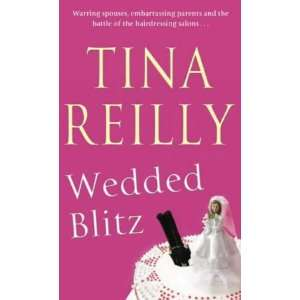 Wedded Blitz a (9780751534955): Reilly Tina: Books