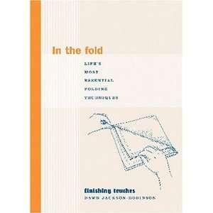 Techniques (Finishing Touches Series): Dawn Jackson Robinson: Books
