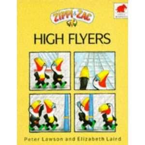 Zac High Flyers (Zippi & Zac) (9780749703028) Peter Lawson Books