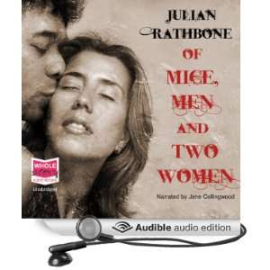 Of Mice, Men and Two Women (Audible Audio Edition): Julian
