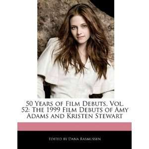 Amy Adams and Kristen Stewart (9781116419986): Dana Rasmussen: Books
