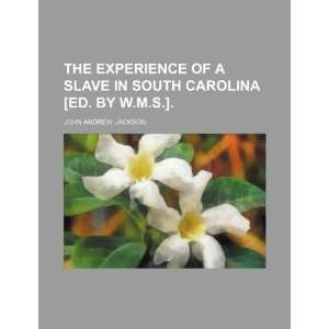 Carolina [ed. by W.M.S.]. (9781235815133) John Andrew Jackson Books