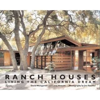 Ranch Houses Living the California Dream (9780847831821