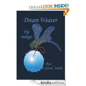 Dream Weaver The Indigo Ron Smith  Kindle Store