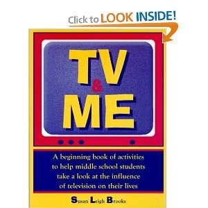 television on their lives (9781877673405) Susan Leigh Brooks Books