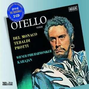 Verdi: Otello: Verdi, Del Monaco, Tebaldi, Protti, Karajan: Music