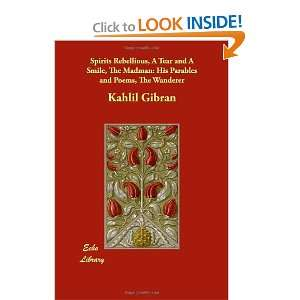 Parables and Poems, The Wanderer (9781406829174): Kahlil Gibran: Books