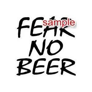 RANDOM FEAR NO BEER 10 WHITE VINYL DECAL STICKER
