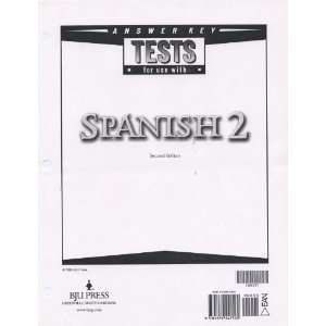 Spanish 2 Tests Answer Key (9781579247522): Bob Jones