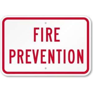 Fire Prevention High Intensity Grade Sign, 18 x 12