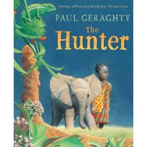 The Hunter (9781849393768): Paul Geraghty: Books