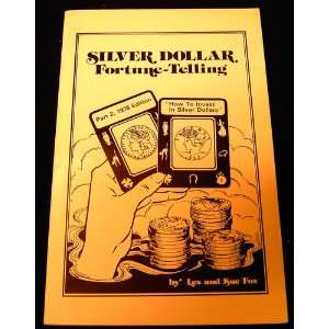 Silver Dollar Fortune Telling, Part 2: Les Fox: Books
