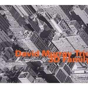 3d Family David Murray Music