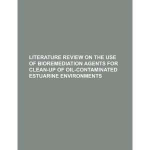 review on the use of bioremediation agents for clean up of oil