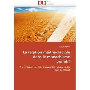 Pères du Désert (French Edition) (9786131573354) Isabelle PEREE