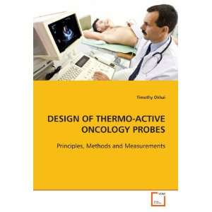 , Methods and Measurements (9783639116014) Timothy Okhai Books