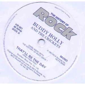 BUDDY HOLLY   THATLL BE THE DAY   7 VINYL / 45 BUDDY