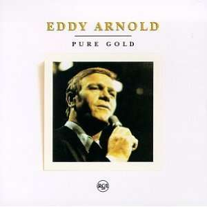 Pure Gold Eddy Arnold Music