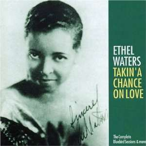 Takin a Chance on Love Ethel Waters Music