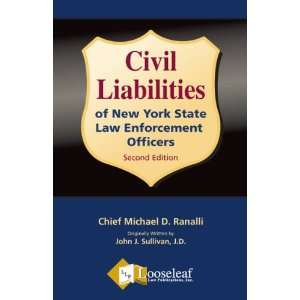 Civil Liabilities of New York State Law Enforcement