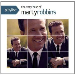 Playlist: The Very Best of Marty Robbins: Marty Robbins: Music