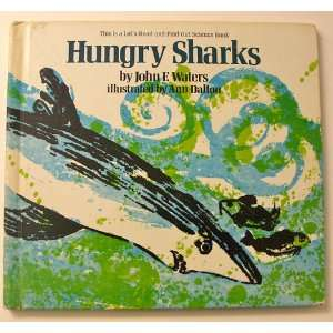 Hungry sharks, (Lets read and find out science books)