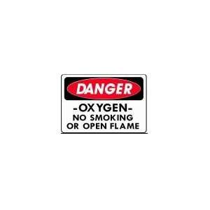 DANGER  OXYGEN  NO SMOKING OR OPEN FLAMES 10x14 Heavy Duty
