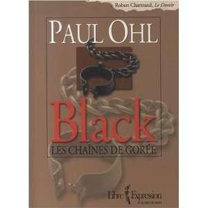 Black Les chaînes de Gorée (9782764800478) Books