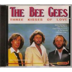 Three kisses of love Bee Gees Music