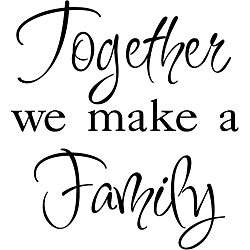 Together We Make a Family Black Vinyl Wall Art