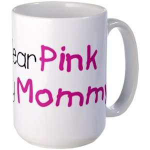 Drink Cup Cancer I Wear Pink Ribbon For My Mommy