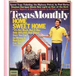 Texas Monthly Magazine   Home Sweet Home   Speed Trap [March 1981