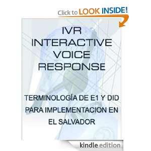 IVR Terminologia de E1 y DID para implementacion en El Salvador