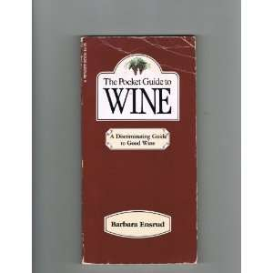 The pocket guide to wine (9780399504839) Barbara Ensrud Books