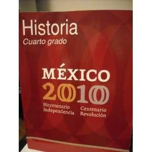 Historia Cuarto Grado   Mexico 2010 (9789680116553