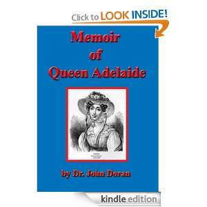 Memoir of Queen Adelaide, Consort of King William IV. [Kindle Edition