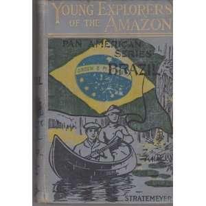 of the , or American Boys in Brazil, Pan American Series Books