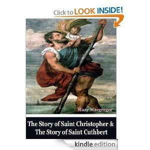 The Story of Saint Christopher and The Story of Saint Cuthbert