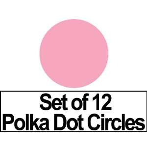 of 12   4 Pink Circles Polka Dots Vinyl Wall Graphic Decals Stickers