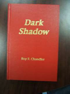 Roy Chandler Book Dark Shadow signed Red series