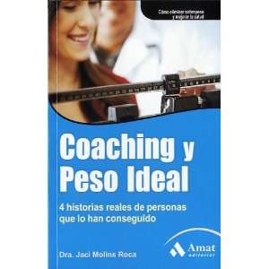 Coaching y el peso ideal (9788497355681): Jaci Molins Roca
