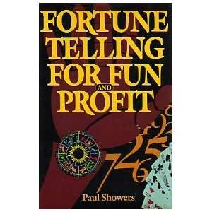 Fortune Telling For Fun and Profit (9780517462980): Paul