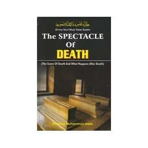 The Spectacle of Death (9788172314217): Khwaja Muhammad Islam: Books