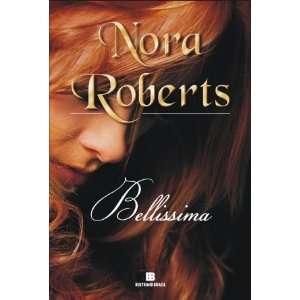 Bellissima   Homeport (Em Portugues do Brasil) Nora Roberts