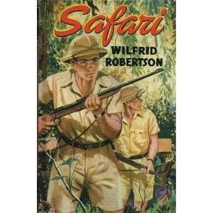 Safari (Retro Classics) (9780755473694): Wilfrid Robertson