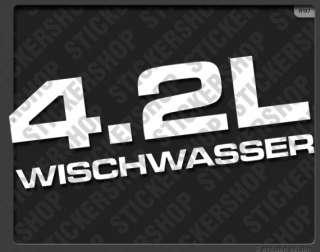 0197  Aufkleber 4.2L WISCHWASSER • VW Golf 2 3 Fun Sticker Shocker
