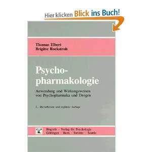 und Drogen  Thomas Elbert, Brigitte Rockstroh Bücher